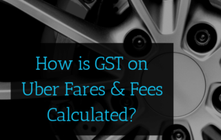How To Calculate GST on Uber Income