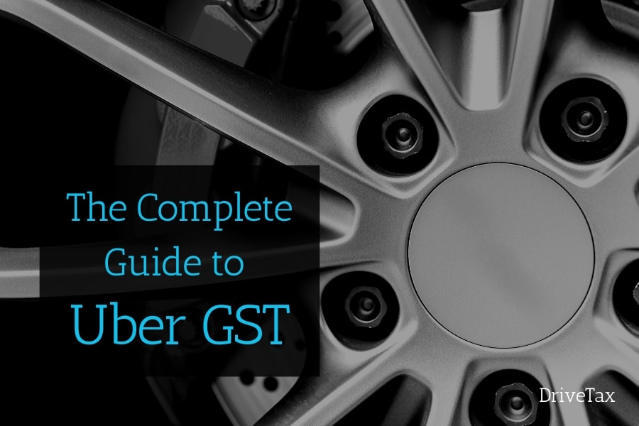 Ultimate Guide to GST for Uber Drivers