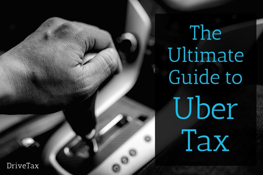 Uber Tax Ultimate Guide